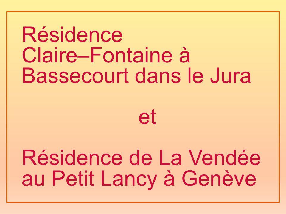 Résidence Claire–Fontaine à Bassecourt dans le Jura et Résidence de La Vendée au Petit Lancy à Genève