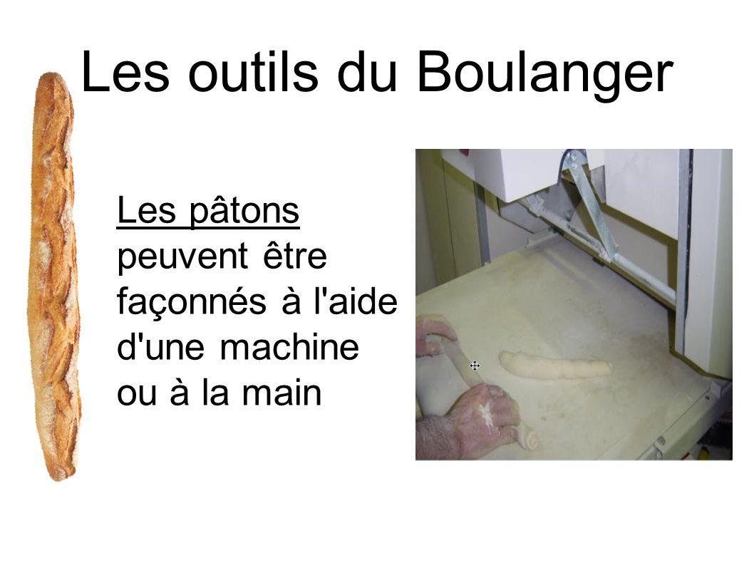 Les outils du Boulanger Les pâtons peuvent être façonnés à l'aide d'une machine ou à la main