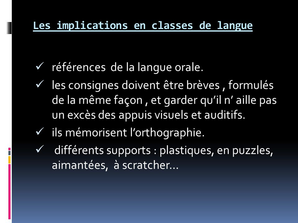 Les implications en classes de langue références de la langue orale.