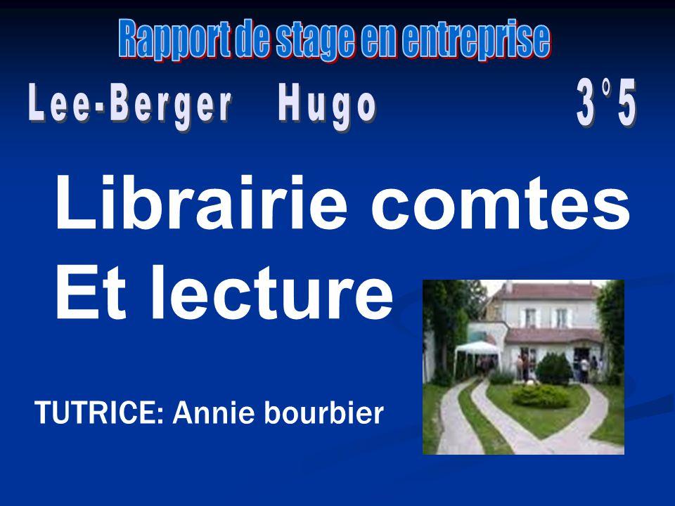 Librairie comtes Et lecture TUTRICE: Annie bourbier
