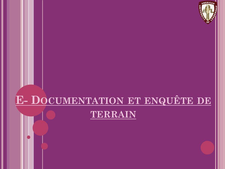 E- D OCUMENTATION ET ENQUÊTE DE TERRAIN
