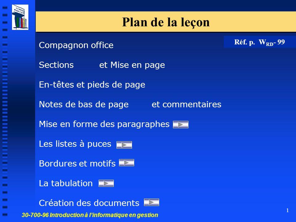 30-700-96 Introduction à l'informatique en gestion 1 Plan de la leçon Compagnon office Sections et Mise en page En-têtes et pieds de page Notes de bas