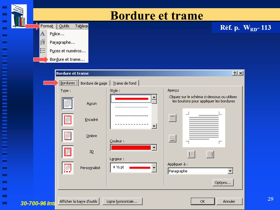30-700-96 Introduction à l'informatique en gestion 29 Bordure et trame Réf. p. W RD - 113