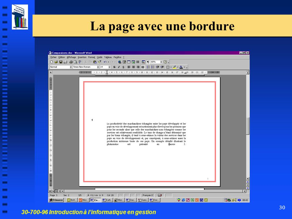 30-700-96 Introduction à l'informatique en gestion 30 La page avec une bordure