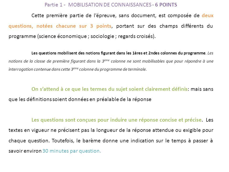 Cette première partie de l'épreuve, sans document, est composée de deux questions, notées chacune sur 3 points, portant sur des champs différents du programme (science économique ; sociologie ; regards croisés).