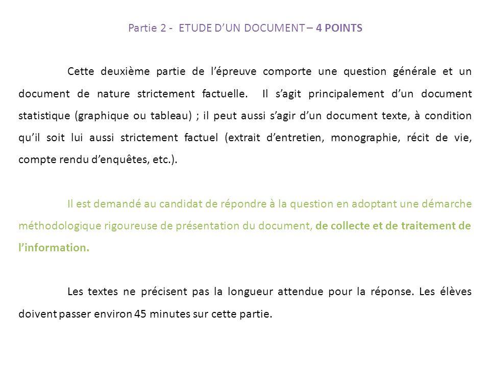 Cette deuxième partie de l'épreuve comporte une question générale et un document de nature strictement factuelle.