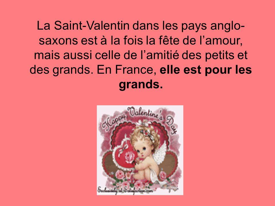 La Saint-Valentin dans les pays anglo- saxons est à la fois la fête de l'amour, mais aussi celle de l'amitié des petits et des grands.