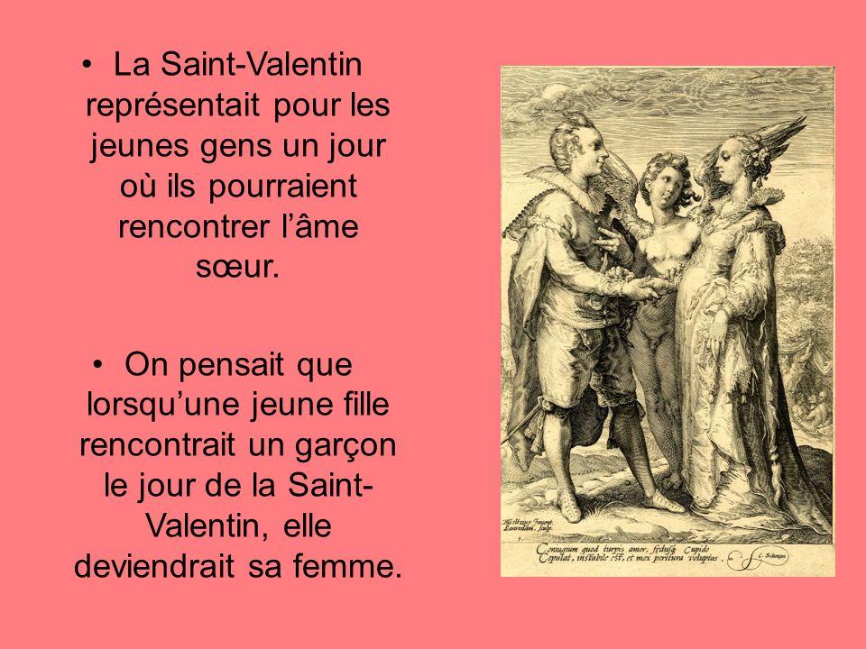 La Saint-Valentin représentait pour les jeunes gens un jour où ils pourraient rencontrer l'âme sœur.