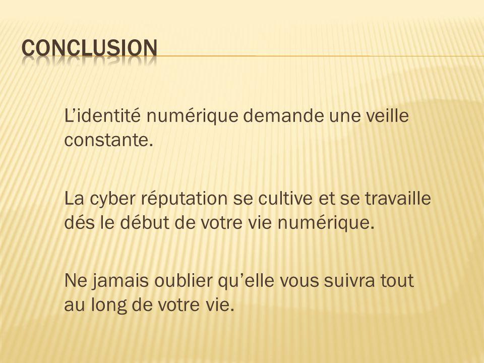 L'identité numérique demande une veille constante.