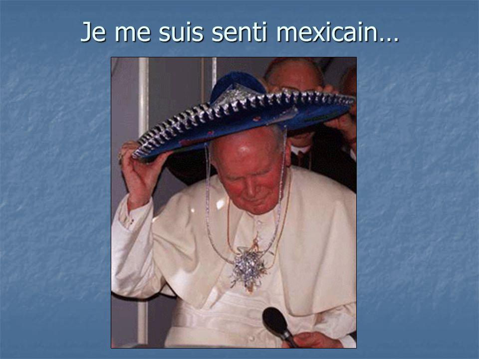 Je me suis senti mexicain…