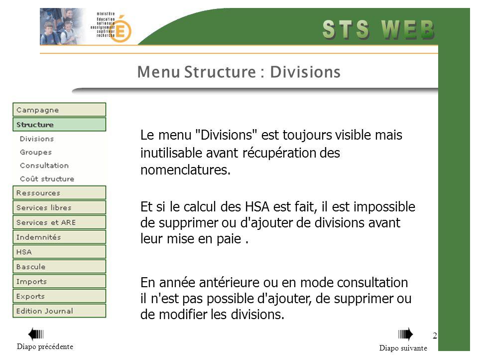 Menu Structure : Divisions 2 Le menu Divisions est toujours visible mais inutilisable avant récupération des nomenclatures.
