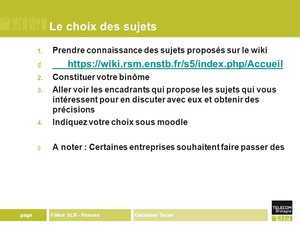 Géraldine TexierpageFilière SLR - Rennes Le choix des sujets 1.