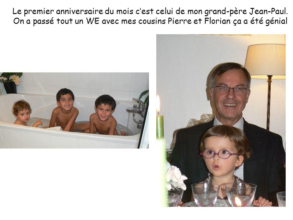Le premier anniversaire du mois c'est celui de mon grand-père Jean-Paul.