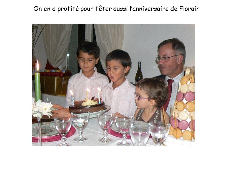 On en a profité pour fêter aussi l'anniversaire de Florain