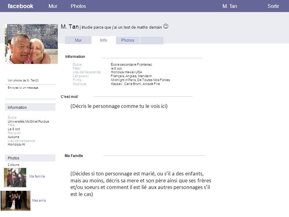 C'est moi. facebook M. Tan j'étudie parce que j'ai un test de maths demain MurPhotosM.