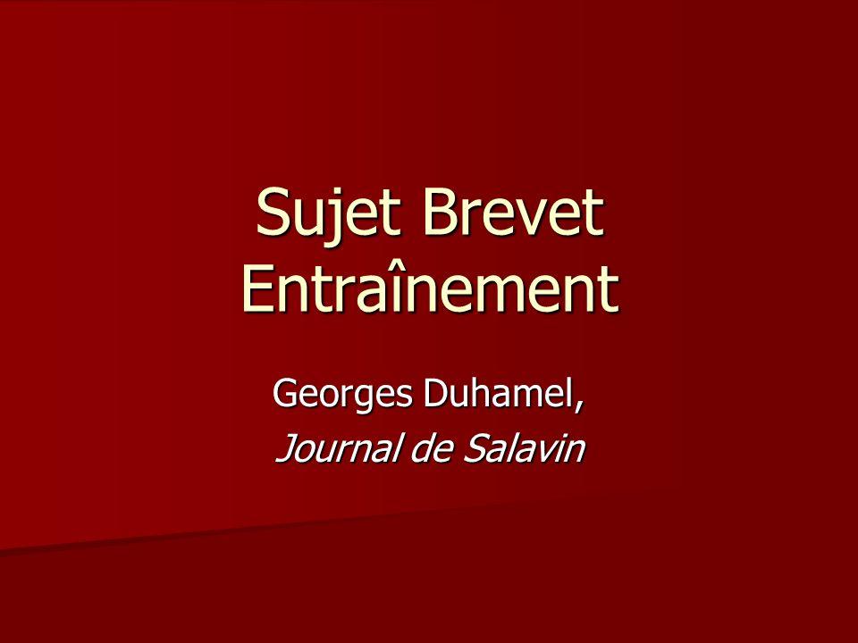 Sujet Brevet Entraînement Georges Duhamel, Journal de Salavin
