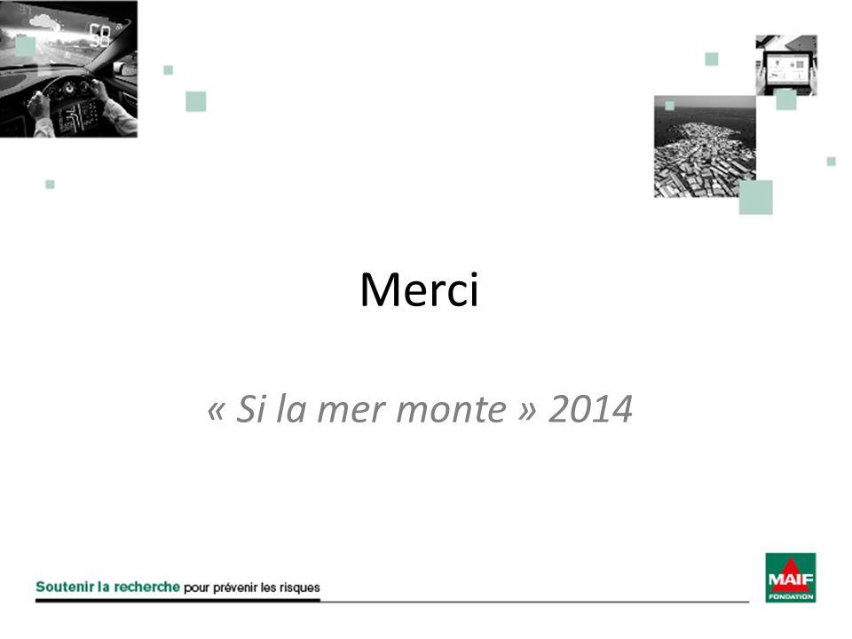 Merci « Si la mer monte » 2014