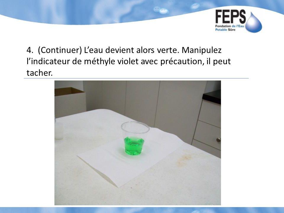 4. (Continuer) L'eau devient alors verte.