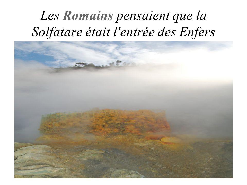 Les Romains pensaient que la Solfatare était l'entrée des Enfers