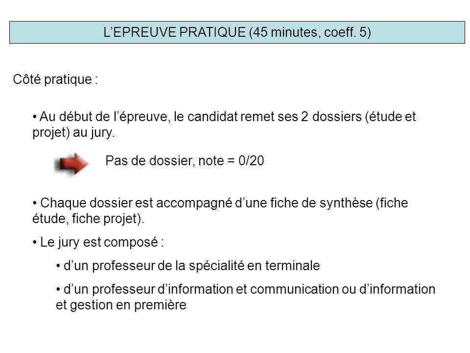 Côté pratique : Au début de l'épreuve, le candidat remet ses 2 dossiers (étude et projet) au jury.
