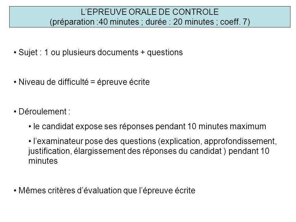 L'EPREUVE ORALE DE CONTROLE (préparation :40 minutes ; durée : 20 minutes ; coeff.