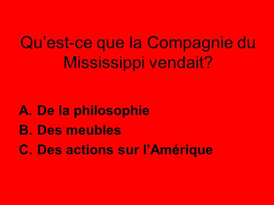Qu'est-ce que la Compagnie du Mississippi vendait.