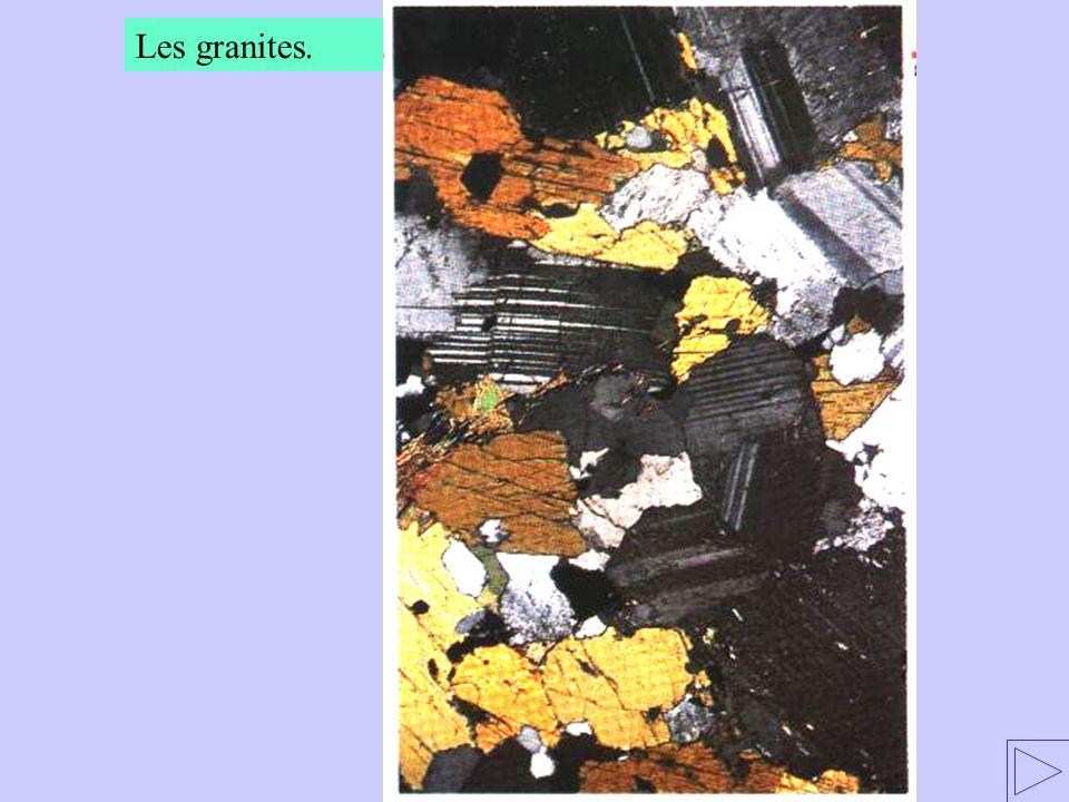 Les granites.
