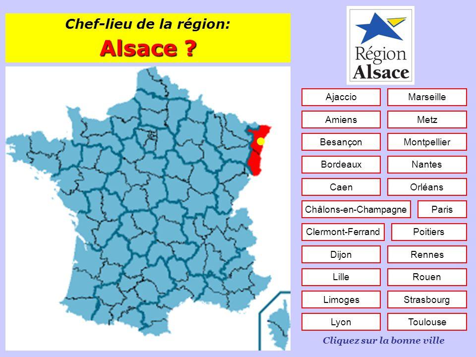 Connaissez-vous les chefs-lieux des régions ? Cliquez pour continuer