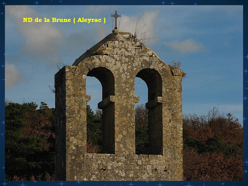 N.D de la Brune au col d' Aleyrac ( Tricastin )