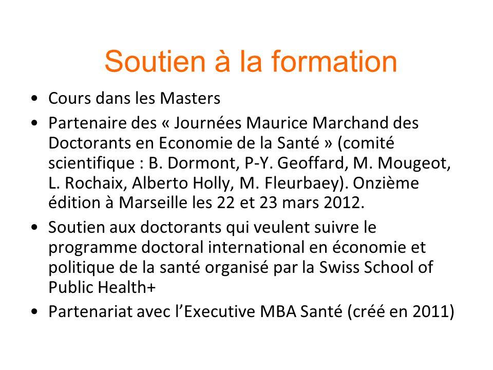 Soutien à la formation Cours dans les Masters Partenaire des « Journées Maurice Marchand des Doctorants en Economie de la Santé » (comité scientifique : B.