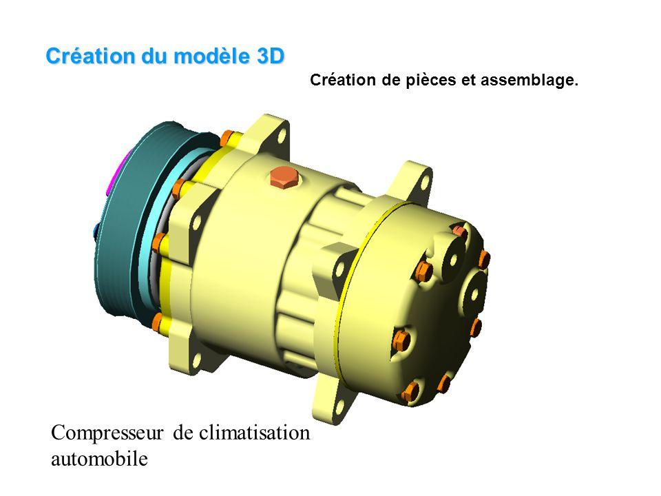 Création du modèle 3D Création de pièces et assemblage. Compresseur de climatisation automobile