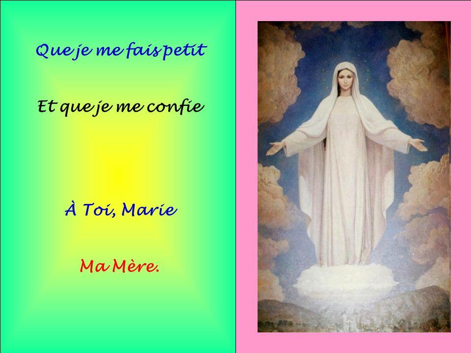 .. C'est pour cela Marie Pour mieux aller À Lui Mieux chercher À Lui plaire