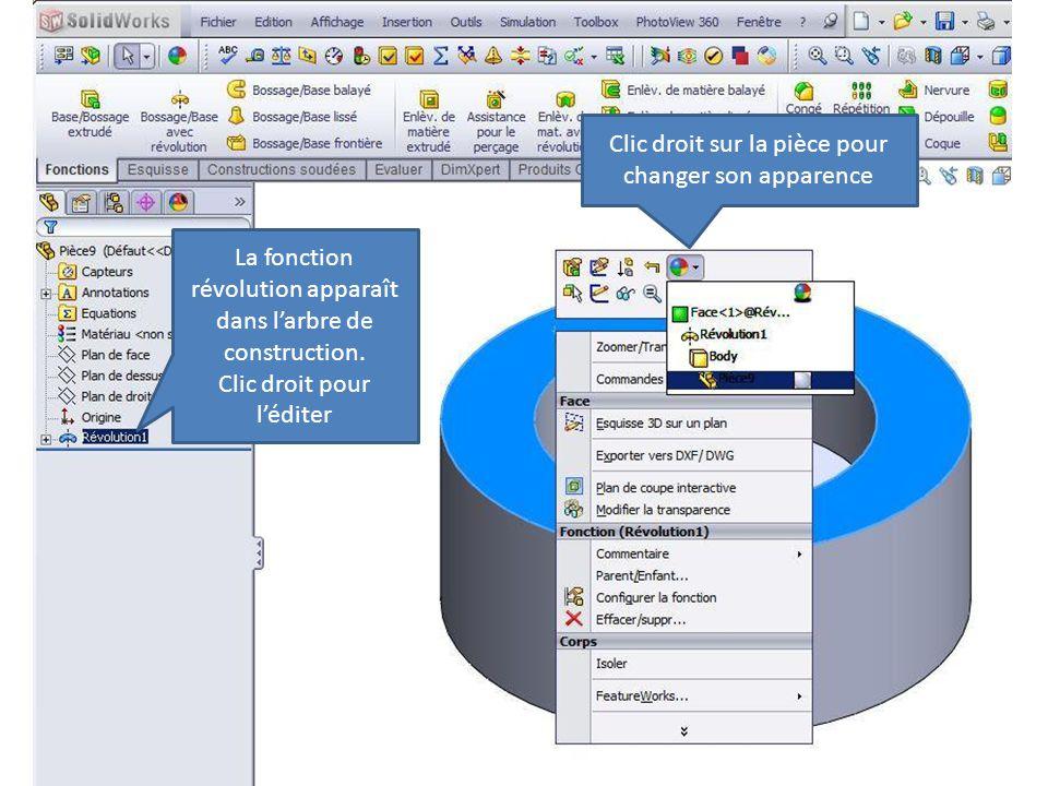 Clic droit sur la pièce pour changer son apparence La fonction révolution apparaît dans l'arbre de construction. Clic droit pour l'éditer