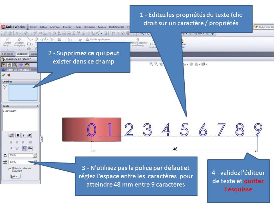 3 - N'utilisez pas la police par défaut et réglez l'espace entre les caractères pour atteindre 48 mm entre 9 caractères 2 - Supprimez ce qui peut exis