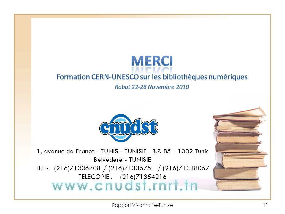 Rapport Visionnaire-Tunisie11 1, avenue de France - TUNIS - TUNISIE B.P.