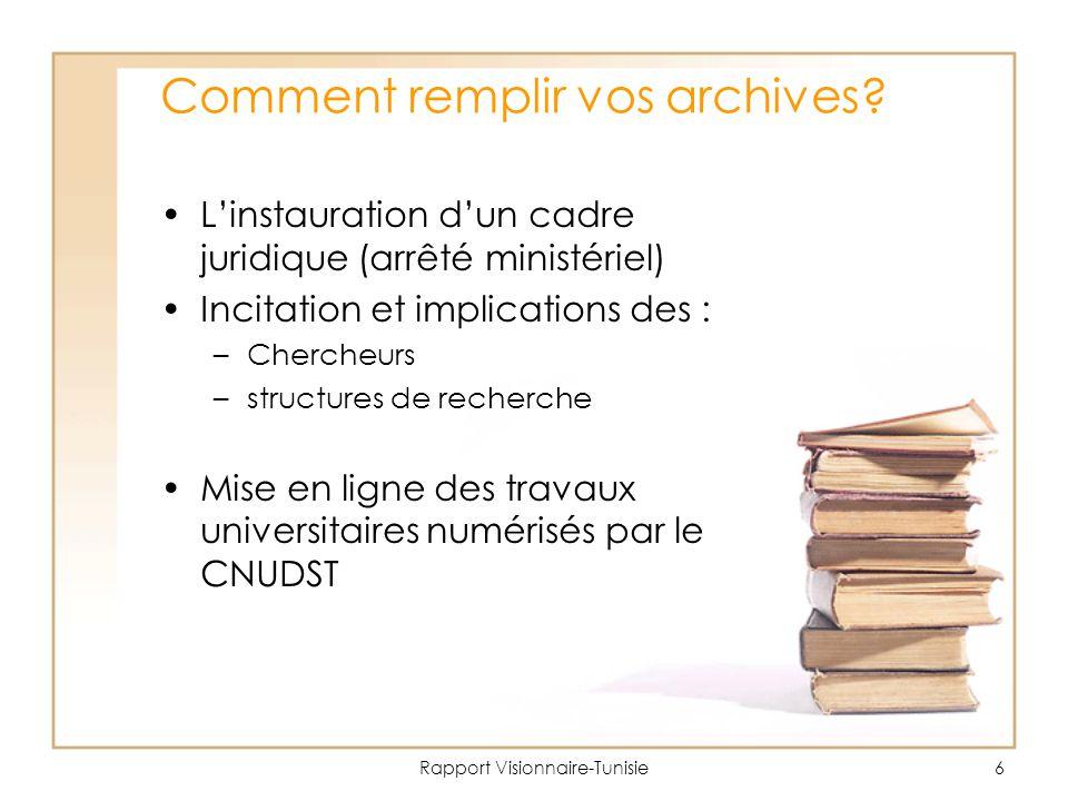 Rapport Visionnaire-Tunisie6 Comment remplir vos archives.
