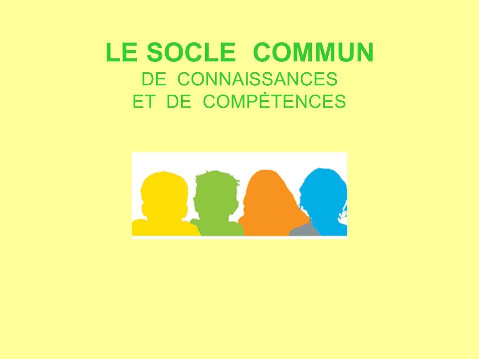 LE SOCLE COMMUN DE CONNAISSANCES ET DE COMPĖTENCES