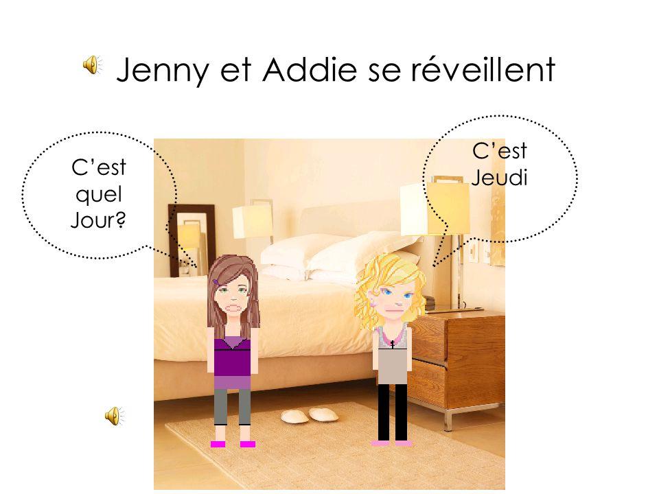 Jenny et Addie se réveillent C'est Jeudi C'est quel Jour?
