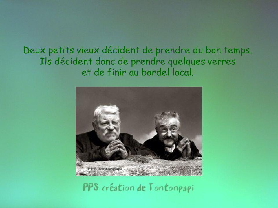 Diaporama PPS réalisé pour http://www.diaporamas-a-la-con.com http://www.diaporamas-a-la-con.com Deux petits vieux décident de prendre du bon temps.