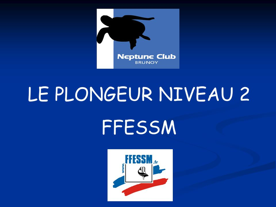 Conversion Niveau 2 FFESSM  Advanced Open Water PADI