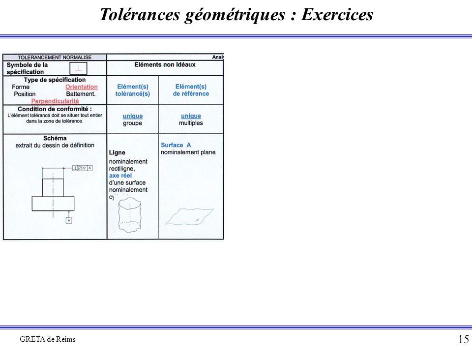 Tolérances géométriques : Exercices GRETA de Reims 15