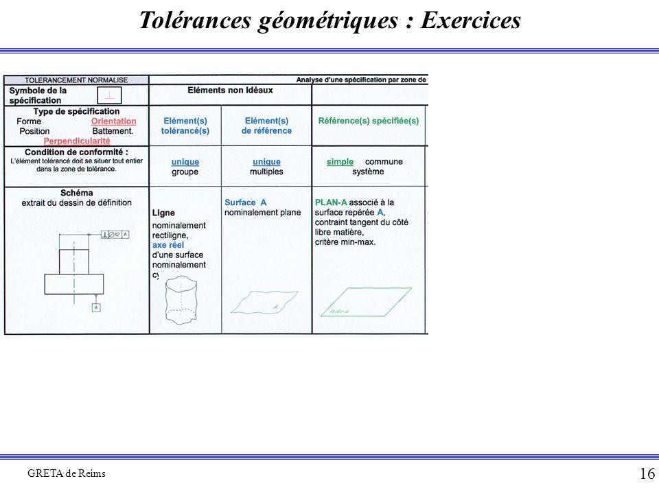 Tolérances géométriques : Exercices GRETA de Reims 16
