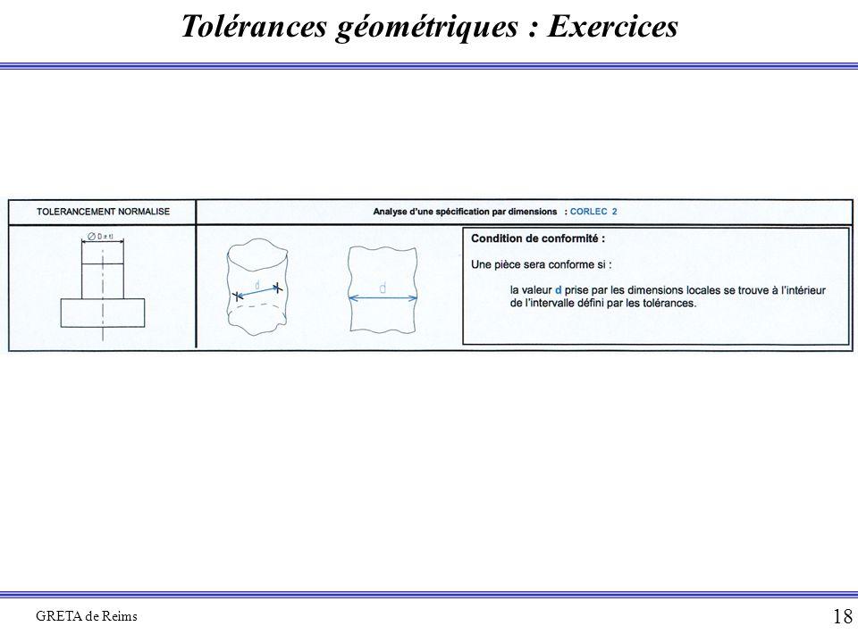 Tolérances géométriques : Exercices GRETA de Reims 18