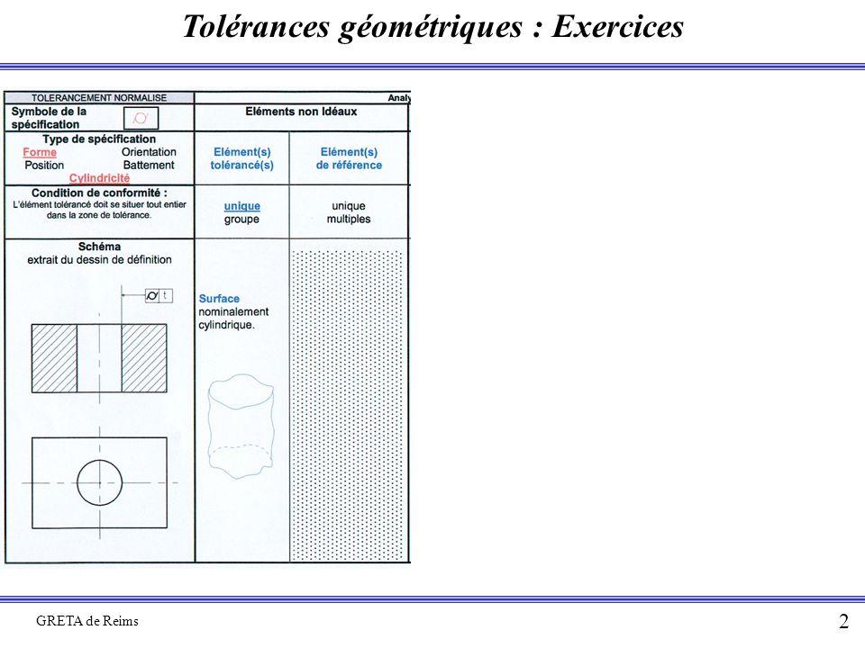 Tolérances géométriques : Exercices GRETA de Reims 2