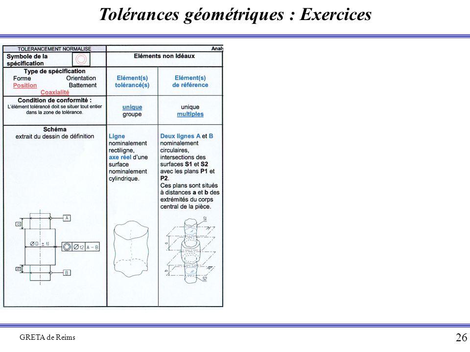 Tolérances géométriques : Exercices GRETA de Reims 26