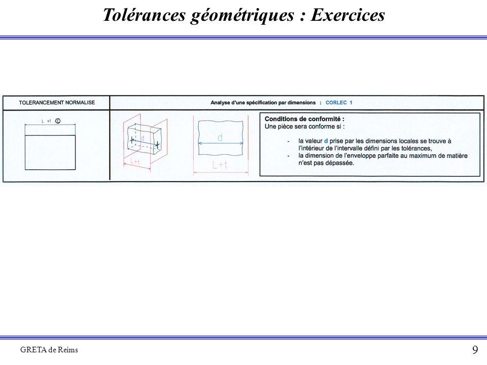 Tolérances géométriques : Exercices GRETA de Reims 9