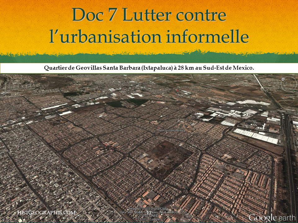 Doc 7 Lutter contre l'urbanisation informelle HISTGEOGRAPHIE.COM11 Quartier de Geovillas Santa Barbara (Ixtapaluca) à 28 km au Sud-Est de Mexico.