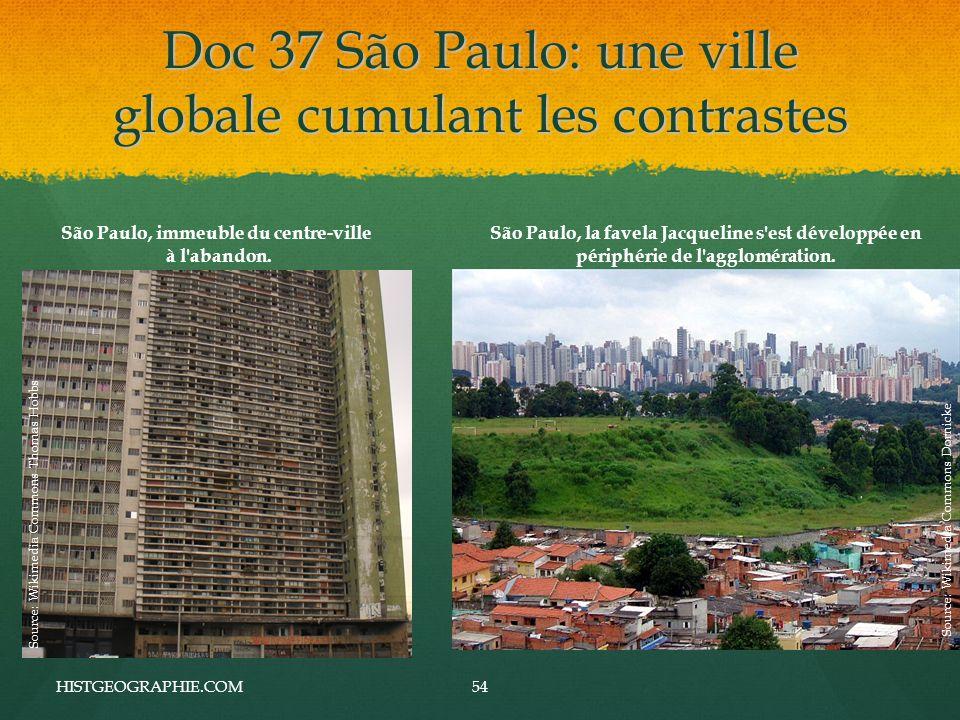 Doc 37 São Paulo: une ville globale cumulant les contrastes HISTGEOGRAPHIE.COM54 São Paulo, immeuble du centre-ville à l abandon.