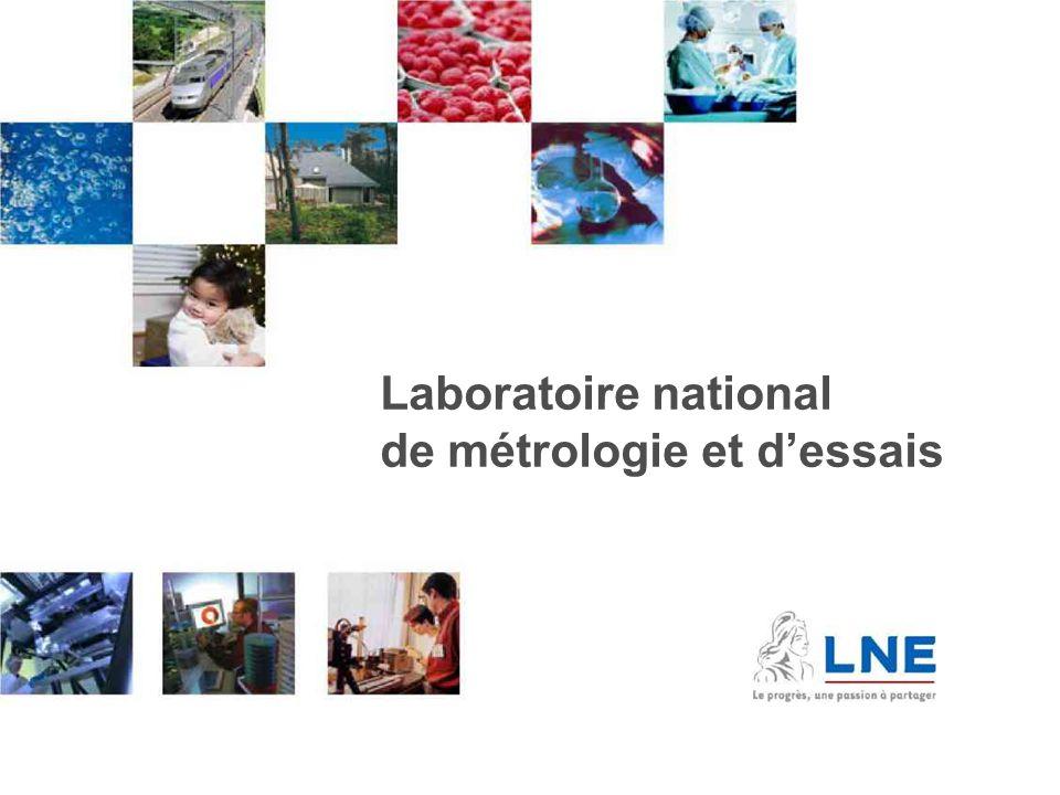 """Pr�sentation """"1 Laboratoire national de m�trologie et d'essais."""""""