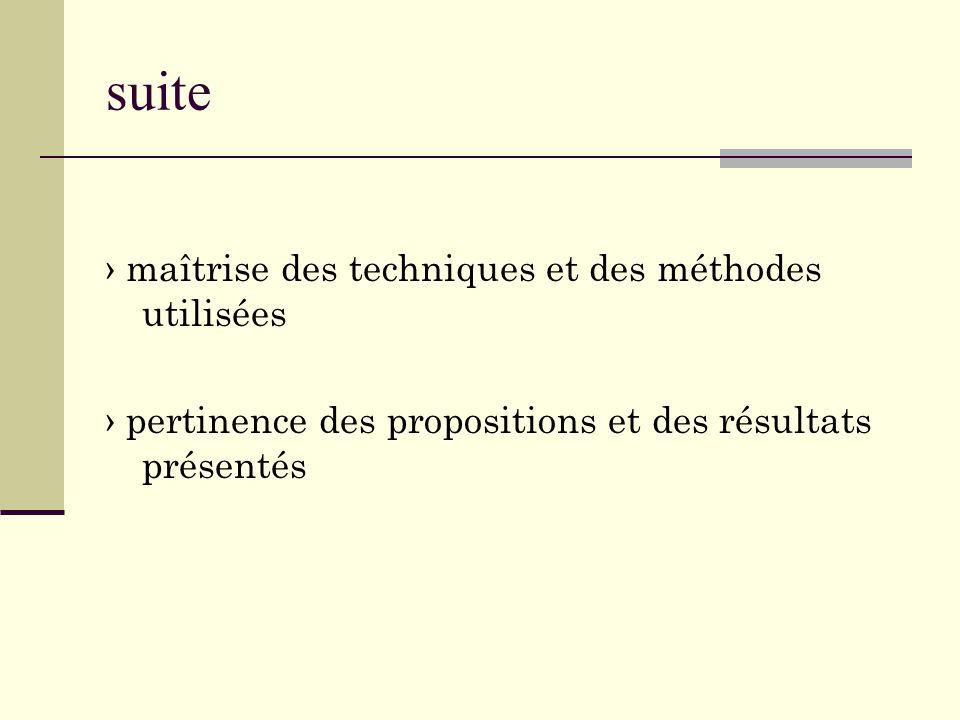 suite › maîtrise des techniques et des méthodes utilisées › pertinence des propositions et des résultats présentés